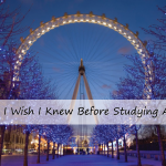 (TIWIKBSA) Week -1: What I Think I Want to Know Before Studying Abroad in London & More About Me