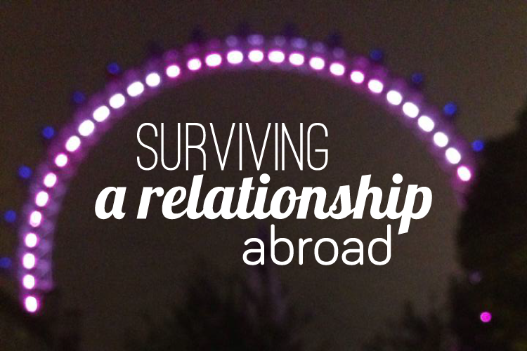 (TIWIKBSA) Week 10: Surviving a Relationship Abroad
