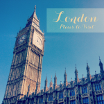 (TIWIKBSA) Week 13: London Places to Visit